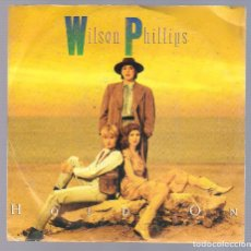 Discos de vinilo: WILSON PHILLIPS - HOLD ON + OVER AND OVER (SINGLE 7'' 1990, SBK 06 2038317). Lote 70175833