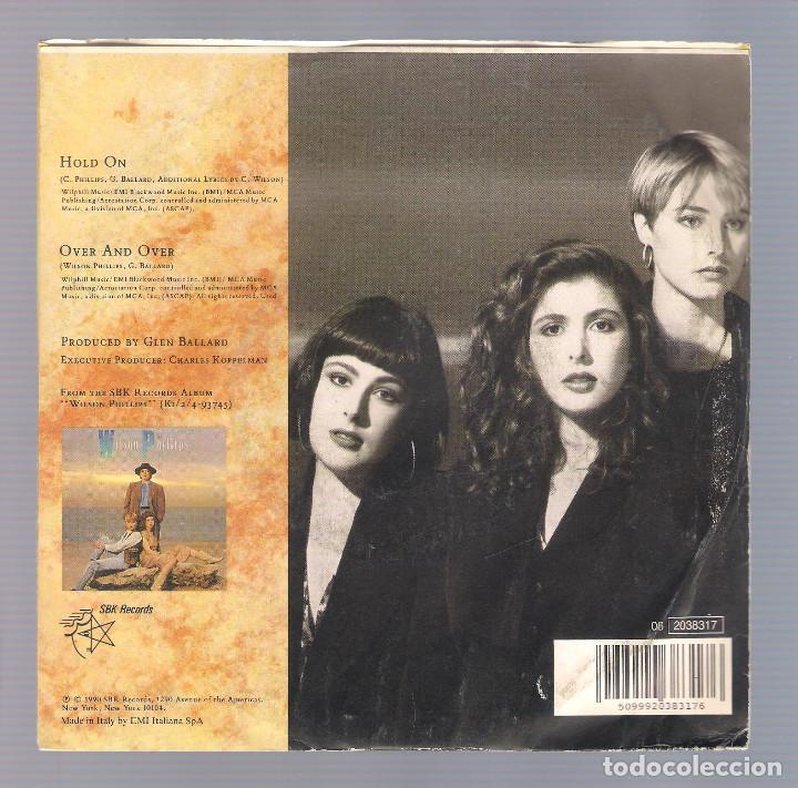 Discos de vinilo: WILSON PHILLIPS - Hold On + Over And Over (single 7 1990, SBK 06 2038317) - Foto 2 - 70175833