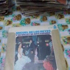 Discos de vinilo: . MIGUEL DE LOS REYES Y SU BALLET DE ARTE ESPAÑOL. MB2. Lote 70256237