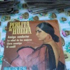 Discos de vinilo: PERLITA DE HUELVA. AMIGO CONDUCTOR. MB2. Lote 70257809