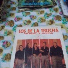 Discos de vinilo: LOS DE LA TROCHA. SINCERIDAD. LA JUVENTUD. MB2. Lote 70269485
