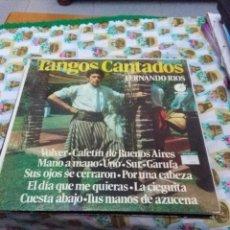 Discos de vinilo: TANGOS CANTADOS. FERNANDO RIOS. C8V. Lote 70273661