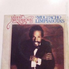 Discos de vinilo: EDDIE KENDRICKS MUCHACHO LIMPIABOTAS SHOE SHINE BOY / HOOKED ON YOUR LOVE ( 1975 TAMLA MOTOWN ESPAÑA. Lote 70284065
