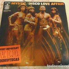 Discos de vinilo: MYSTIC - DISCO LOVE AFFAIR - SINGLE. Lote 70287533