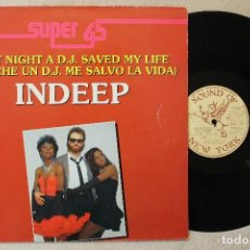 Discos de vinil: INDEEP LAST NIGHT A D.J. SAVED MY LIFE MAXI SINGLE 45 RPM VINYL MADE IN SPAIN 1983. Lote 70288165