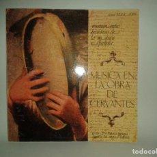 Discos de vinilo: MONUMENTOS HISTORICOS DE LA MUSICA ESPAÑOLA, MUSICA EN LA ORA DE CERVANTES. CON LIBRETO. Lote 70305013