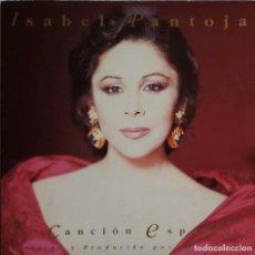 Discos de vinilo: ISABEL PANTOJA. CANCIÓN ESPAÑOLA. DOBLE LP CON FUNDAS INTERIORES CON LETRAS. Lote 70306293