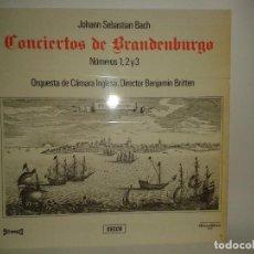 Discos de vinilo: CONCIERTOS DE BRANDENBURGO NUMERO 1,2Y3 ORQUESTA DE CAMRA INGLESA, DIRECTOR BENJAMIN BRITTEN.. Lote 70307733