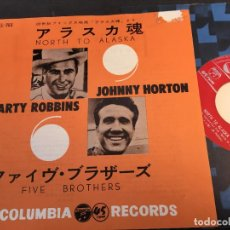 Discos de vinilo: JOHNNY HORTON / MARTY ROBBINS (NORT TO ALASKA / FIVE BROTHERS ) SINGLE JAPAN LL-263 (EPI3). Lote 70315461
