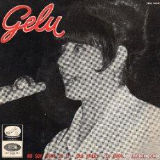Discos de vinilo: GELU .- EP1965 .- NO SOY DIGNA DE TI (ROCK LENTO) + 3. Lote 70319829