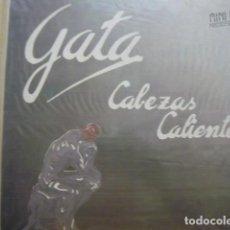 Discos de vinilo: GATA. CABEZAS CALIENTES. VICTORIA VLP-135 LP 1985 SPAIN. Lote 70352813