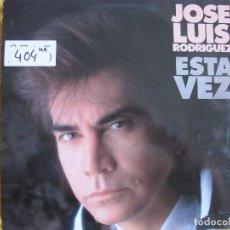 Discos de vinil: LP - JOSE LUIS RODRIGUEZ - ESTA VEZ (SPAIN, CBS 1990). Lote 70384985