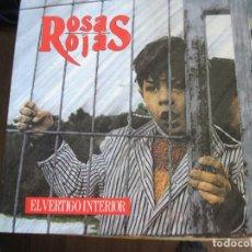 Discos de vinilo: ROSAS ROJAS - EL VÉRTIGO INTERIOR - LP PDI 1991. Lote 70388749