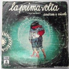 Discos de vinilo: ANDREA E NICOLE LA PRIMA VOLTA. Lote 70466773