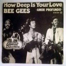 Discos de vinilo: BEE GEES HOW DEEP IS YOUR LOVE. Lote 70473325