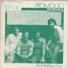 Discos de vinilo: THE BROTHERS FOUR / GREENFIELDS / THE GREEN LEAVES OF SUMMER (SINGLE PROMO 198P0). Lote 70476697