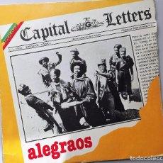 Discos de vinilo: CAPITAL LETTERS ALEGRAOS. Lote 70477649