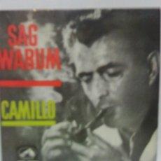 Discos de vinilo: CAMILLO - SAG WARUM - LA VOZ DE SU AMO 1962. Lote 70488937