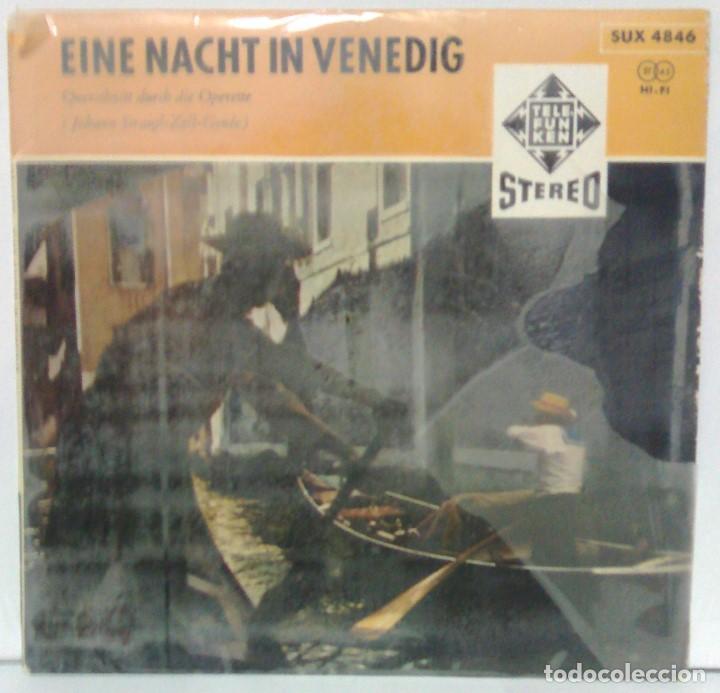 EINE NACHT IN VENEDIG - TELEFUNKEN SUX 4846 (Música - Discos - Singles Vinilo - Clásica, Ópera, Zarzuela y Marchas)