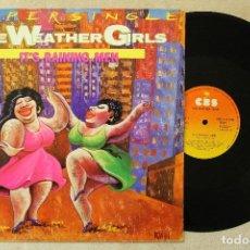 Discos de vinilo: THE WEATHER GIRLS IT'S RAINING MEN MAXI SINGLE VINYL MADE IN SPAIN 1982. Lote 70496961