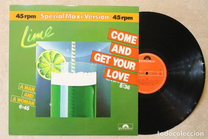 LIME COME AND GET YOUR LOVE MAXI SINGLE 45 RPM VINYL MADE IN SPAIN 1982 (Música - Discos de Vinilo - Maxi Singles - Disco y Dance)