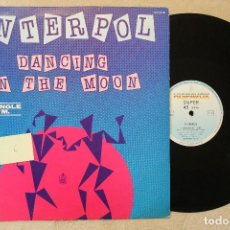 Discos de vinilo: INTERPOL DANCING ON THE MOON MAXI SINGLE 45 RPM VINYL MADE IN SPAIN 1983. Lote 70498101