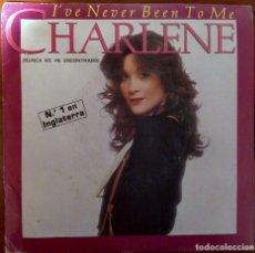 Discos de vinilo: CHARLENE - I´VE NEVER BEEN TO ME -. Lote 70514365