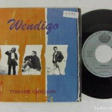 Discos de vinilo: WENDIGO - TOCAME O DEJAME + RECUERDAS MUÑECA - SFA 1992 - RARE. Lote 70518089
