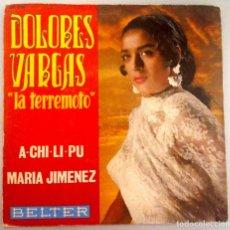 Discos de vinilo: DOLORES VARGAS LA TERREMOTO -A CHILI PU-. Lote 70522313