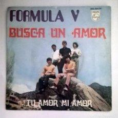 Discos de vinilo: FORMULA V -BUSCA UN AMOR-. Lote 70525685