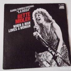 Discos de vinilo: BETTE MIDLER - WHEN A MAN LOVES A WOMAN. Lote 70534813