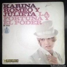 Discos de vinilo: KARINA - NO SOMOS NI ROMEO NI JULIETA -. Lote 70535353