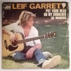 Discos de vinilo: LEIF GARRETT - PUT YOUR HEAD ON MY SOULDER. Lote 70537141