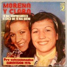 Discos de vinilo: MORENA Y CLARA - TU MAL COMPORTAMIENTO -. Lote 70565137