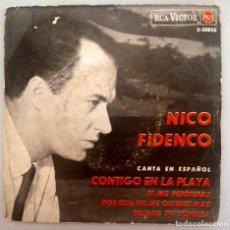 Discos de vinilo: NICO FIDENCO - CONTIGO EN LA PLAYA -. Lote 70570485