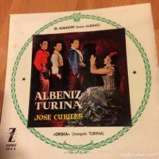 Discos de vinilo: EP ALBENIZ TURINA JOSÉ CUBILES.EL ALBAICIN. Lote 70583099