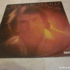Vinyl-Schallplatten - JOSE LUIS PERALES - ENTRE EL AGUA Y EL FUEGO LP - HISPAVOX 1982 - 70593177