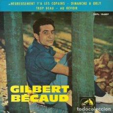 Discos de vinilo: GILBERT BECAUD . MAXI SINGLE . SELLO LA VOZ DE SU AMO. EDITADO EN ESPAÑA. AÑO 1963. Lote 70739205