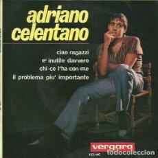 Discos de vinilo: ADRIANO CALENTANO. MAXI SINGLE . SELLO VERGARA. EDITADO EN ESPAÑA. AÑO 1964. Lote 70745097