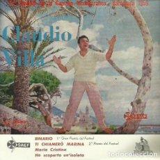 Discos de vinilo: CLAUDIO VILLA. MAXI SINGLE . SELLO CETRA. EDITADO EN ESPAÑA. AÑO 1959. Lote 70749885