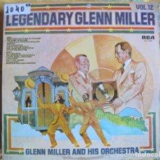 Discos de vinilo: LP - GLENN MILLER AND HIS ORCHESTRA - LEGENDARY GLENN MILLER VOL. 12 (SPAIN, RCA 1977). Lote 70760509