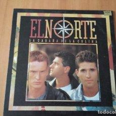 Discos de vinilo: LP - EL NORTE - LA CABAÑA DE LA COLINA. Lote 71018069