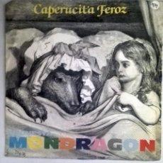 Discos de vinilo: ORQUESTA MONDRAGON - CAPERUCITA FEROZ -. Lote 71021573