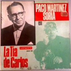 Discos de vinilo: PACO MARTINEZ SORIA - LA TIA DE CARLOS -. Lote 71022661
