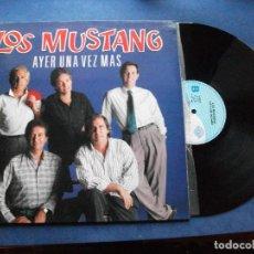 Discos de vinilo: LOS MUSTANG AYER UNA VEZ MAS LP SPAIN 1991 PDELUXE. Lote 71035685