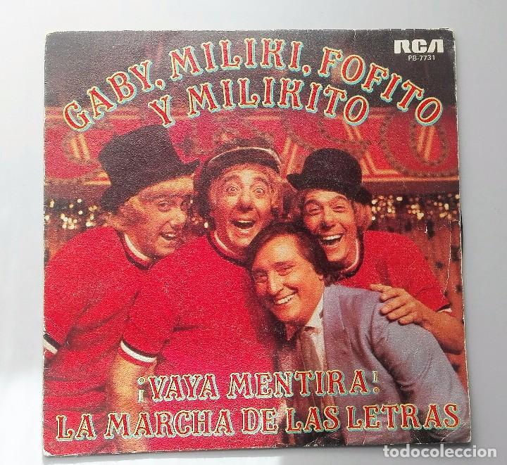 GABY MILIKI FOFITO Y MILIKITO - VAYA MENTIRA - (Música - Discos - Singles Vinilo - Música Infantil)