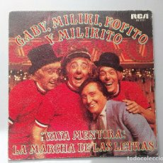 Discos de vinilo: GABY MILIKI FOFITO Y MILIKITO - VAYA MENTIRA -. Lote 71038133