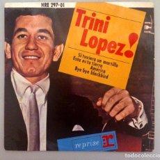 Discos de vinilo: TRINI LOPEZ - SI TUVIERA UN MARTILLO -. Lote 71041281