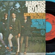 Disques de vinyle: HARPERS BIZARRE: CANCIÓN DEL PUENTE DE LA CALLE 59 / HOY PERDÍ MI AMOR POR TÍ. Lote 71044545