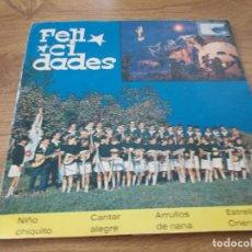Discos de vinilo: CIUDAD DE SAN JUAN DE DIOS.FELICIDADES. NIÑO CHIQUITO,CANTAR ALEGRE,ARRULLOS DE NANA,. Lote 71097273